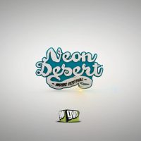 Neon Desert Recap Video